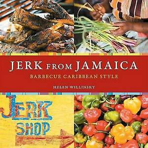 Jerk-from-Jamaica-Barbecue-Sides-and-Spice-Caribbean-Style-New-Book-Willin