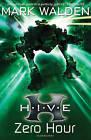 H.I.V.E. 6: Zero Hour by Mark Walden (Paperback, 2011)