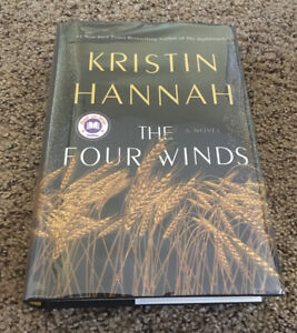 The Four Winds by Kristin Hannah, SIGNED, 1st Edition / 1st Printing HC