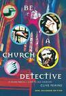 Be a Church Detective: A Young Person's Guide to Old Churches by Clive Fewins, Open Churches Trust (Paperback, 2005)