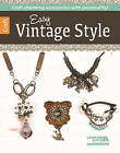 Easy Vintage Style by Holly Witt (Paperback, 2015)