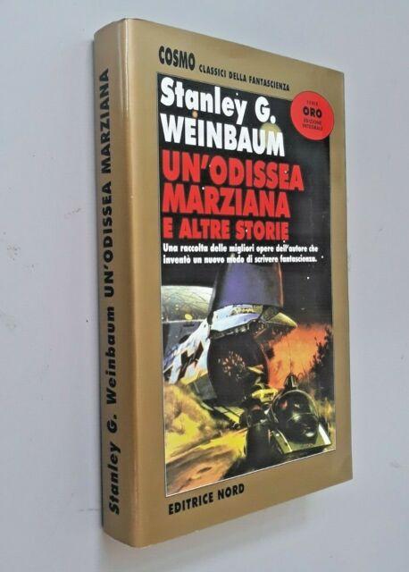 Un' odissea marziana / Stanley Grauman Weinbaum