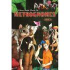 Metrognomes 9780595429738 by Glenn Slade Jr. Clark Book
