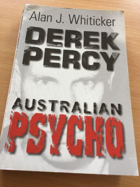 Derek Percy ~ Australian Psycho ~ Alan Whiticker True Crime Murder Victoria