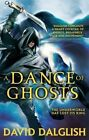 A Dance of Ghosts by David Dalglish (Paperback, 2014)