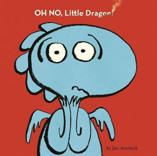 Oh No, Little Dragon! (Brand New Paperback) Jim Averbeck