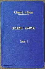 LECCIONES MARIANNAS Tomo 1 by Ramon J de Manana 1950 731 pages Ӝ