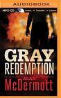 Gray Redemption by Alan McDermott (CD-Audio, 2015)