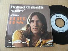 "DISQUE 45T DE  PETER HENN  "" BALLAD OF DEATH VALLEY """