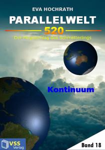 Ebook-Parallelwelt-520-Band-18-Kontinuum-von-Eva-Hochrath