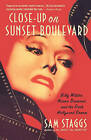 Close-Up on Suset Boulevard: Billy Wilder, Norma Desmond, and the Dark Hollywood Dream by Agent Jdliterary@sbcglobal Net Sam Staggs (Paperback / softback, 2003)