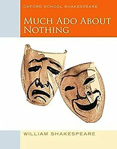 Oxford School Shakespeare: Much Ado About Nothing, Shakespeare, William, Used; V