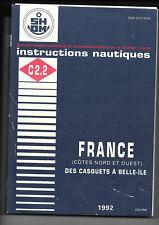 Instructions Nautiques -France (Côte Nord et Ouest) de Casquets à Belle-île-1992