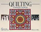 Quilting Traditions: Pieces from the Past by Patricia T. Horr (Paperback, 2000)