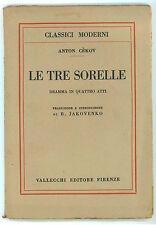 CEKOV ANTON LE TRE SORELLE VALLECCHI 1925 I° EDIZ. CLASSICI MODERNI