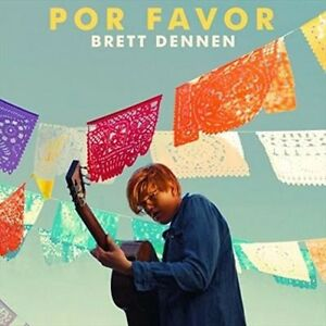 Por-Favor-Digipak-by-Brett-Dennen-CD-May-2016-Elektra-Label-New-C120