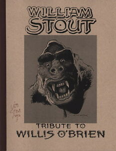 SIGNED-William-Stout-Willis-O-039-Brien-Tribute-Art-Sketch-Book-King-Kong-Dinosaurs