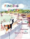 Finding Fluffy 9781436363495 by Dr Sweet Paperback