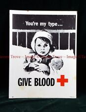 "1963 Red Cross Blood Drive Poster INJURED BABY ""You're My Type"" 1416"