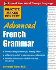Practice Makes Perfect: Advanced French Grammar (Practice Makes-ExLibrary