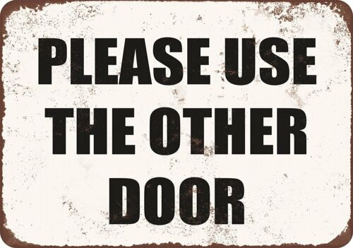 Please Use Other Door   Vintage LOOK 8x12 Aluminum Sign
