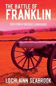 The-Battle-of-Franklin-Recollections-of-Confederate-amp-Union-Soldiers-paperback