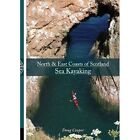 North & East coasts of Scotland sea kayaking by Doug Cooper (Paperback, 2014)