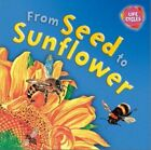 From Seed to Sunflower by Gerald Legg (Paperback, 2014)