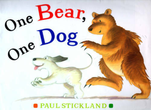 One Bear, One Dog - Hardcover By Stickland, Paul - VERY GOOD