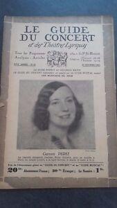 Rivista Il Guida Del Concerto E Delle Teatri Lirica 1930 N° 21 C. Perez