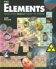 The Elements What You Really Want to Know 9780761327943 by Ron Miller