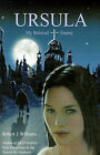 Ursula: My Beloved Enemy by Robert J Williams (Paperback / softback, 2001)