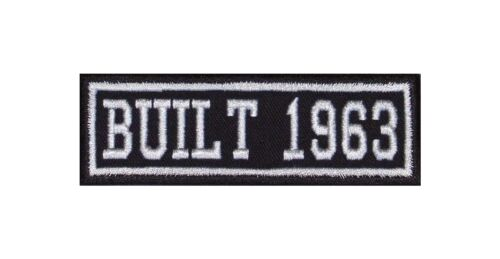 Built 1963 Biker Patches Year of Birth Construction Number Motorcycle MC Badge
