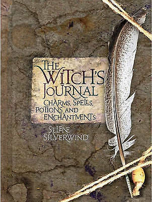 1 of 1 - The Witch's Journal: Charms, Spells, Potions and Enchantments