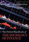 The Oxford Handbook of the Sociology of Finance von Alex Knorr Cetina Karin Preda (2014, Taschenbuch)