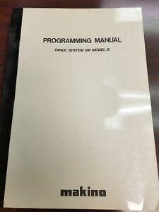 makino programming manual fanuc system 6m model b ebay rh ebay com au Fanuc Handling Tool Manual Fanuc Dispensetool