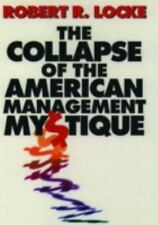 The Collapse of the American Management Mystique