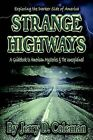 Strange Highways by Jerry D. Coleman (Paperback, 2003)