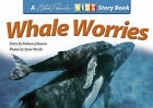 Whale Worries by Rebecca Johnson (Paperback, 2008)