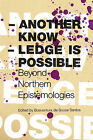 Another Knowledge is Possible by Boaventura de Sousa Santos (Paperback, 2008)