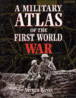 A Military Atlas of the First World War by Arthur Banks (Paperback, 2000)
