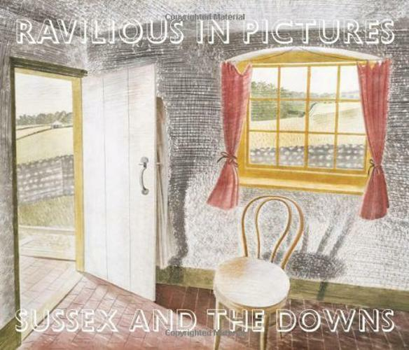 Ravilious en Images: Sussex et The Downs 1 par James Russell,Nouveau Livre