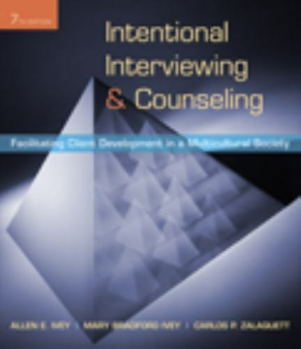 1 of 1 - Intentional Interviewing and Counseling: Facilitating Client Development in a Mu