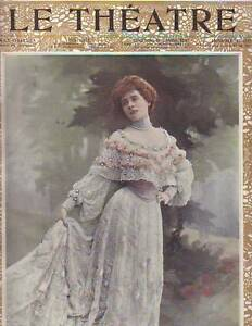 1902-Le-Theatre-December-1-Big-Marcelle-Lender-issue-Resurrection-Berthe-Bady