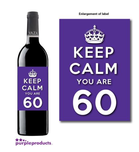 soixantième anniversaire bouteille de vin étiquette idée cadeau en 6 couleurs. Gardez votre calme vous avez 60