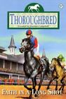 Thoroughbred: Faith in a Long Shot Vol. 57 by Joanna Campbell (2003, Paperback)