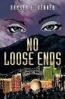 No Loose Ends by Ramsey F Venner (Paperback / softback, 2014)