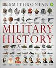 Military History: The Definitive Visual Guide to the Objects of Warfare by DK Publishing, DK (Paperback, 2015)