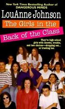 The Girls In the Back of the Class: They're High School Girls With Secrets, Trou