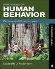 Dimensions of Human Behavior: Person and Environment by Elizabeth D. Hutchison (Paperback, 2014)